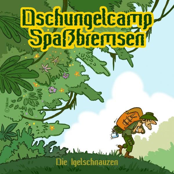 Dschungelcamp Spassbremsen By Die Igelschnauzen Napster