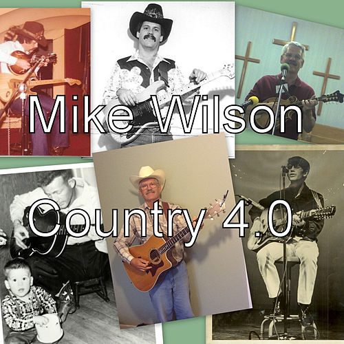 Country 4.0 - EP by Mike Wilson