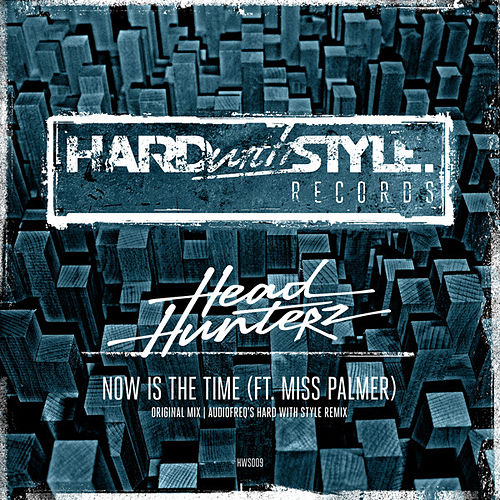 Now Is The Time von Headhunterz