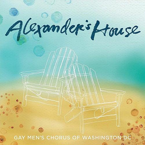 Alexander's House de Dc Gay Men's Chorus of Washington