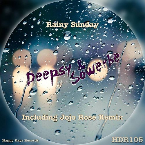 Rainy Sunday By Deepsy Napster