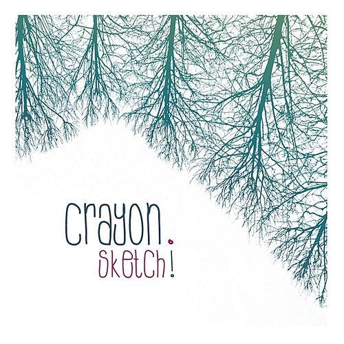 Sketch! by Crayon