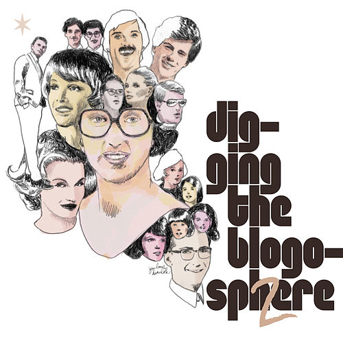 Digging the Blogosphere, Vol. 2 by Various Artists