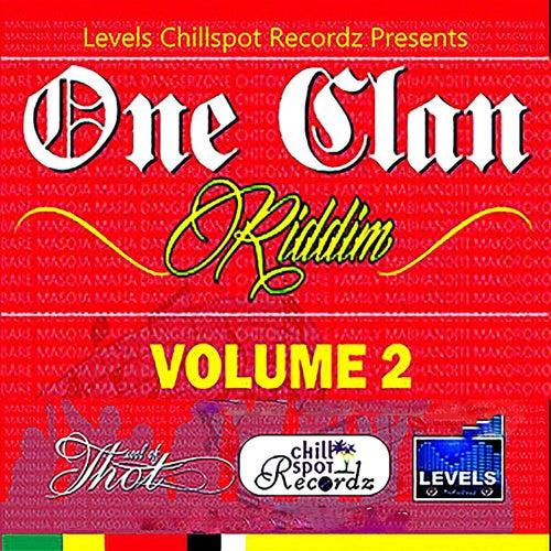 One Clan Riddim, Vol. 2 (Levels Chill Spot Recordz) by Various Artists