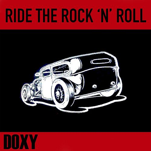 Ride the Rock 'n' Roll (Doxy Collection) by Various Artists