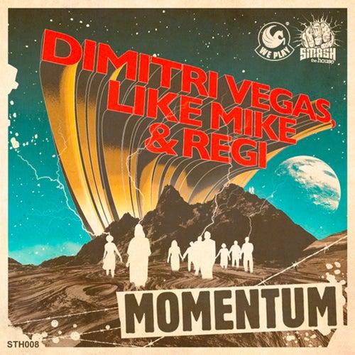 Momentum von Dimitri Vegas & Like Mike