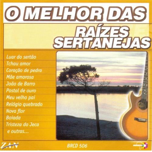 O Melhor das Raízes Sertanejas de Various Artists