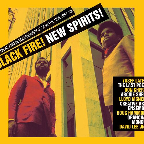 Black Fire! New Spirits! Deep and Radical Jazz in the USA 1957-75 von Various Artists