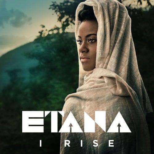I Rise von Etana