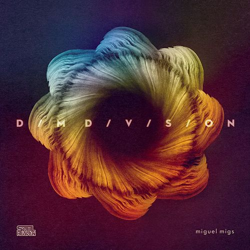 Dim Division by Miguel Migs