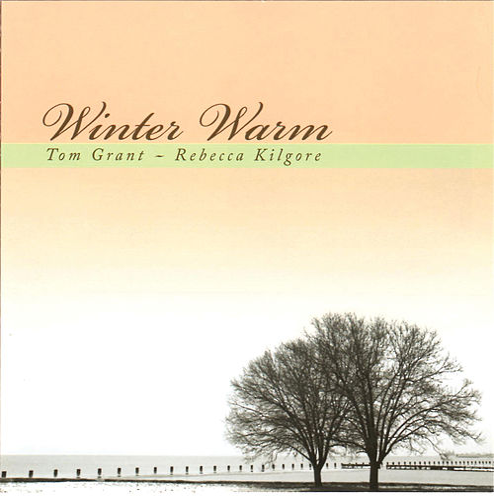 Winter Warm by Rebecca Kilgore