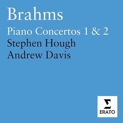 Brahms - Piano Concertos by Stephen Hough