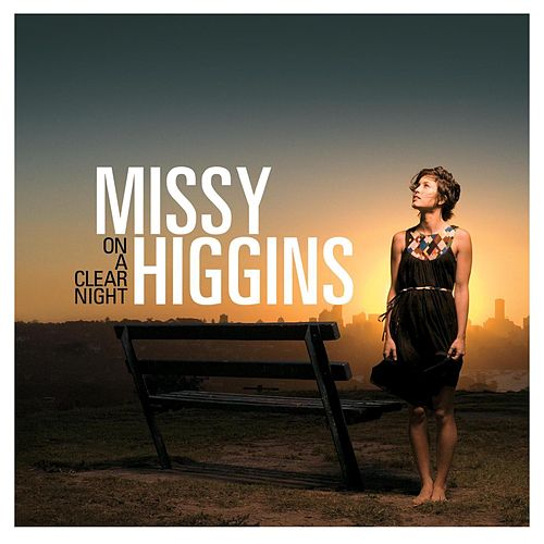 On A Clear Night [Australian Version] de Missy Higgins