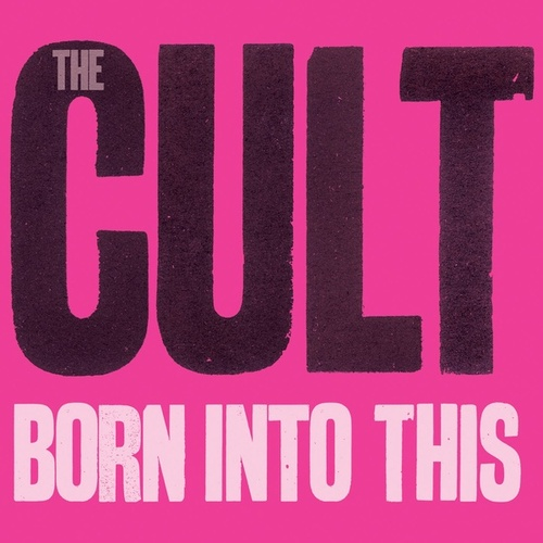 Born Into This de The Cult