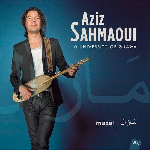 Mazal de Aziz Sahmaoui and University of Gnawa
