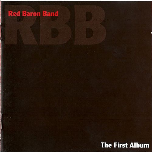 The First Album by Red Baron Band