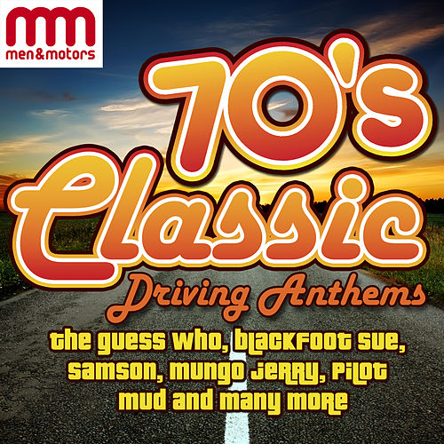 70's Classic Driving Anthems de Various Artists