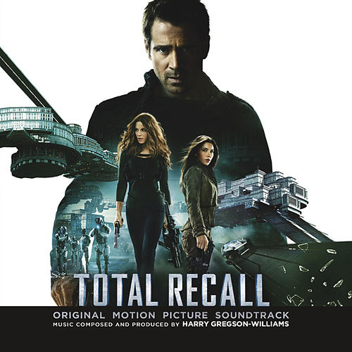 Total Recall (Original Motion Picture Soundtrack) by Harry Gregson-Williams