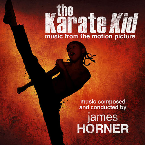 The Karate Kid (Music from the Motion Picture) by James Horner