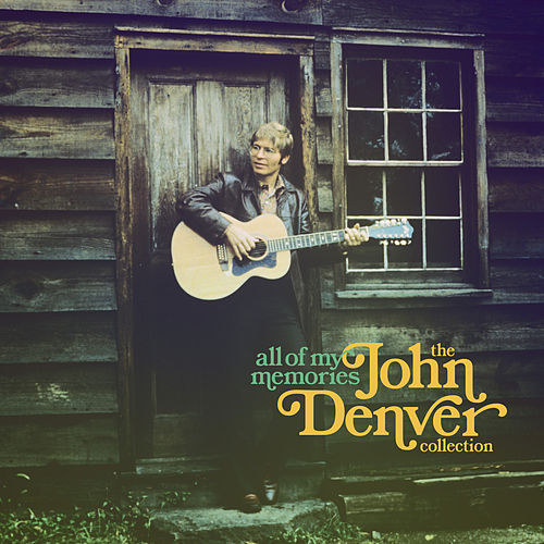 All of My Memories von John Denver