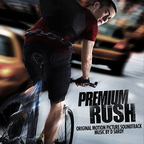 Premium Rush (Original Motion Picture Soundtrack) von David Sardy