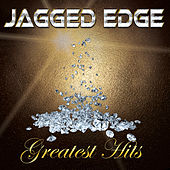 Greatest Hits by Jagged Edge