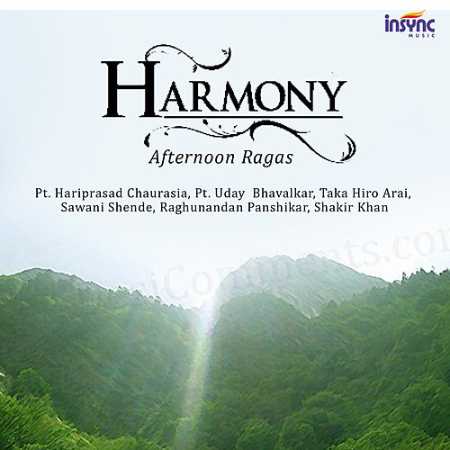 Harmony - Afternoon Ragas de Various Artists
