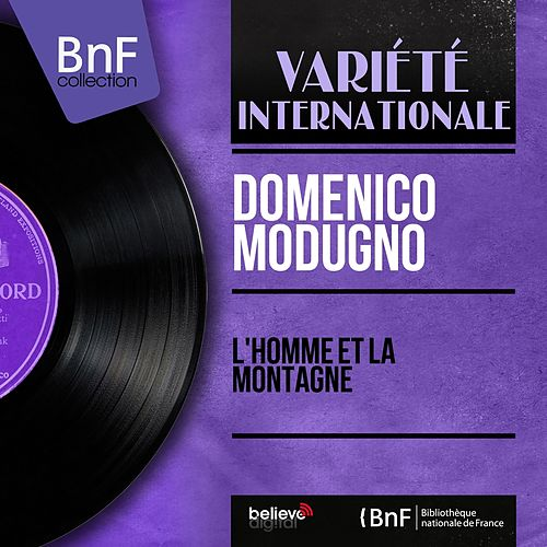 L'homme et la montagne (Mono Version) by Domenico Modugno