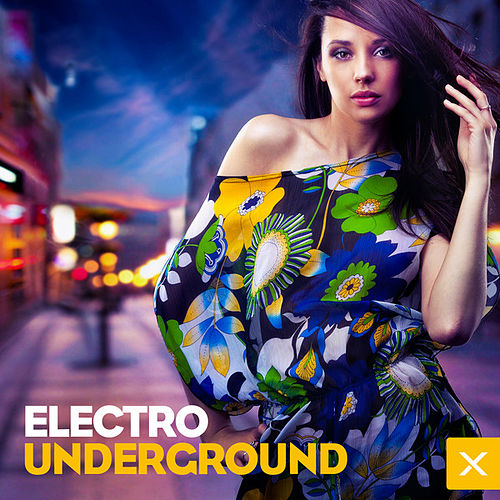 Electro-Underground by Various Artists