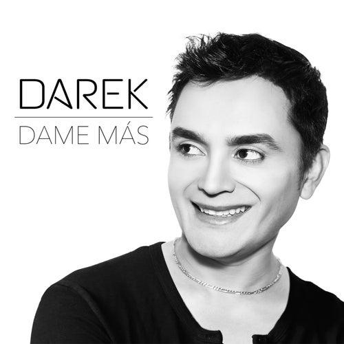 Dame Más - Single von Darek