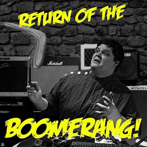 Return of the Boomerang by Nick Johnson