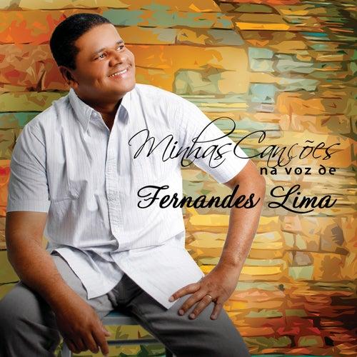 Minhas Canções na Voz de Fernandes Lima de Fernandes Lima