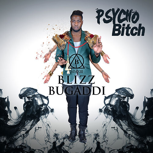 Psycho Bitch di Blizz Bugaddi