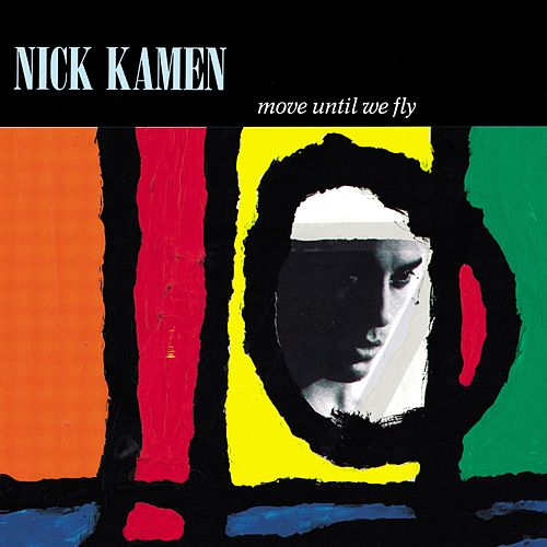 Move Until We Fly de Nick Kamen