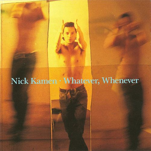 Whatever, Whenever de Nick Kamen