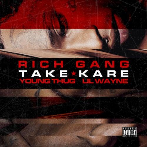 Take Kare de Rich Gang
