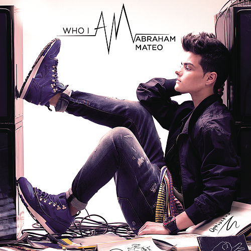Who I Am de Abraham Mateo