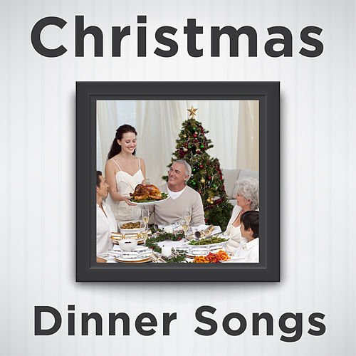 Christmas Dinner Songs: Relaxing Piano Versions of Christmas Songs Like Silent Night, White Christmas, Jingle Bells, Oh Holy Night, Have Yourself a Merry Little Christmas, Away in a Manger, Oh Christmas Tree, Joy to the World, And More! de Various Artists