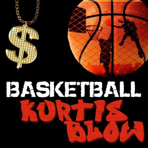 Basketball - Single by Kurtis Blow