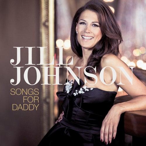 Songs For Daddy de Jill Johnson