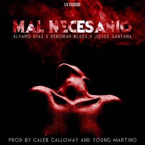 Mal Necesario by Alvaro Diaz