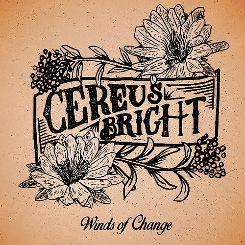 Winds of Change by Cereus Bright
