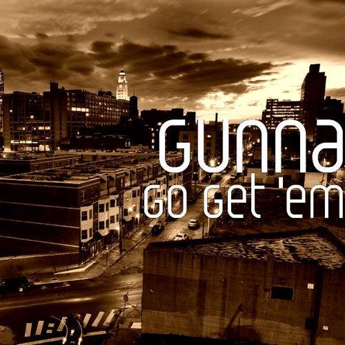 Go Get 'em by BR Gunna