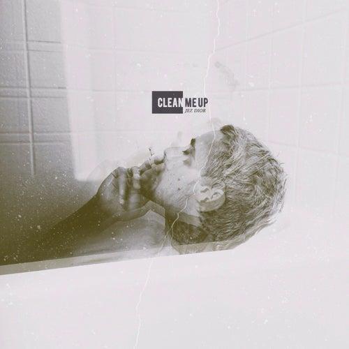 Clean Me Up - Single von Jez Dior