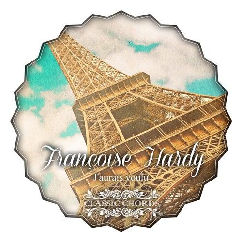 J'aurais voulu de Francoise Hardy