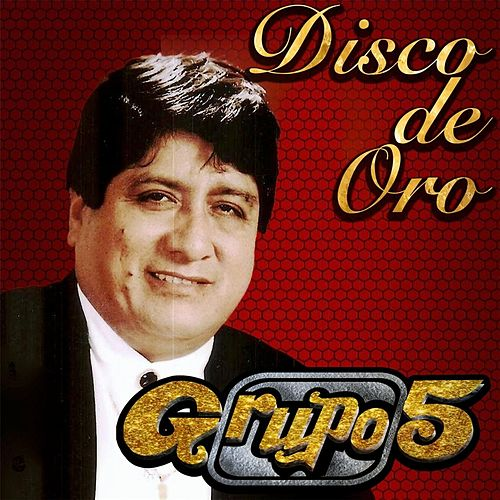 Disco De Oro by Grupo 5