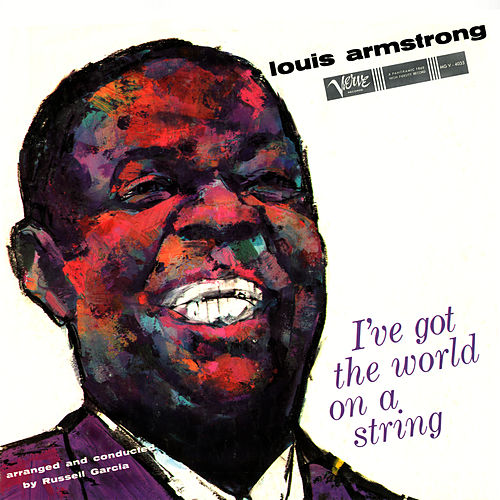 I've Got The World On A String de Louis Armstrong