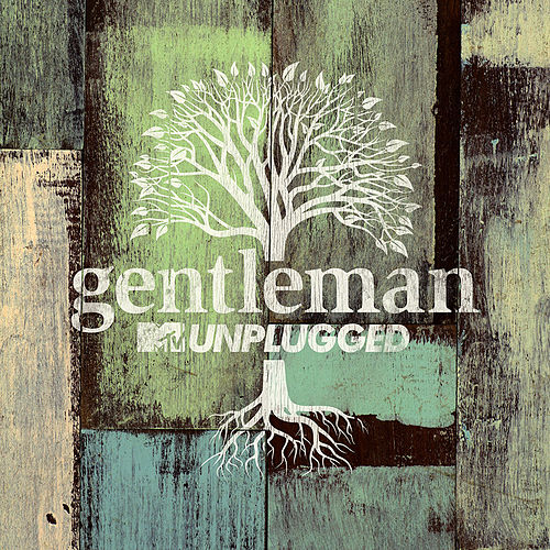 MTV Unplugged von Gentleman