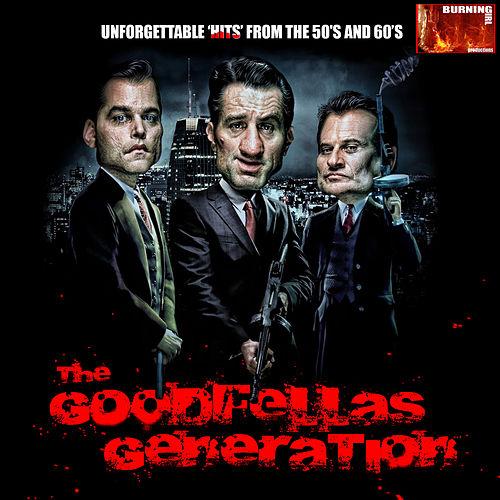 The Goodfellas Generation by Various Artists