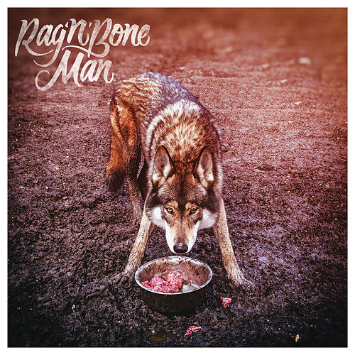 Wolves von Rag'n'Bone Man